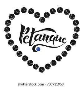 Petanque vector lettering design with ball. Typography lettering  for poster, banner, greeting card, logotype.  Petanque vector  illustration on white illustration. EPS 10