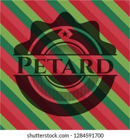 Petard christmas style badge..