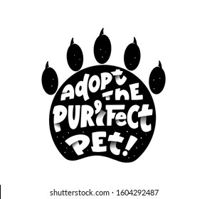 Pets adoption center promo campaign vector logotype. Animals shelter inscription with paper cut effect lettering. Adopt purrfect pet phrase on animal paw silhouette. Animal protection activists logo
