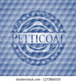 Petticoat blue emblem or badge with abstract geometric polygonal pattern background.