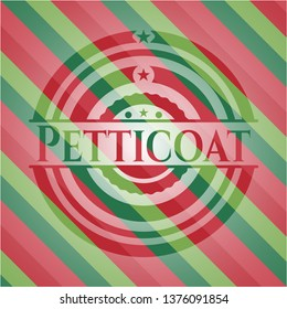 Petticoat christmas colors style badge.