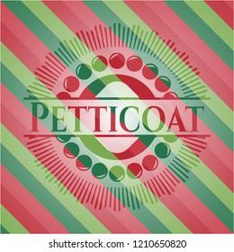 Petticoat christmas style badge..