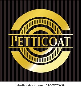Petticoat gold badge