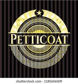 Petticoat golden emblem