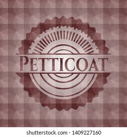 Petticoat red seamless emblem or badge with geometric pattern background.