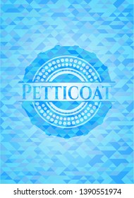 Petticoat sky blue emblem with triangle mosaic background
