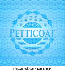Petticoat water concept style badge.