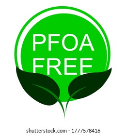 PFOA stamp. Does not contain PFOA, safe for health. Flat style. On a white background. Vector illustration