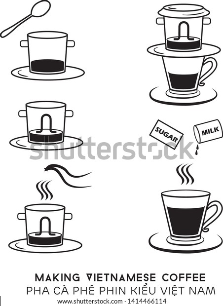 Pha Phin Nam Making Vietnamese Coffee Stock Vector Royalty Free 1414466114