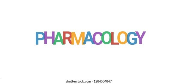 """Pharmacology word concept. Colorful """"Pharmacology"""" on white background. Use for cover, banner, blog."""