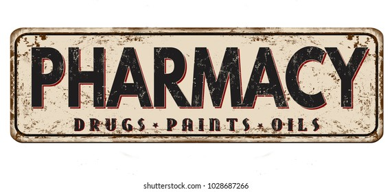 Pharmacy vintage rusty metal sign on a white background, vector illustration