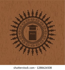 Phd thesis icon inside realistic wooden emblem