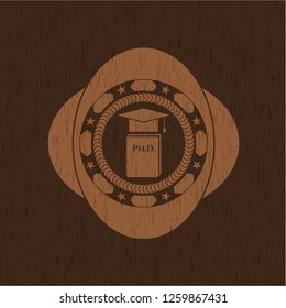Phd thesis icon inside wooden emblem. Vintage.