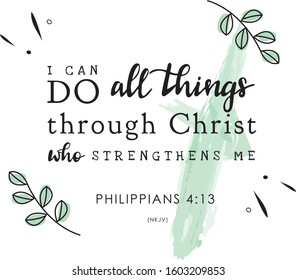 Philippians 4:13 NKJV Bible Verse Quote Design