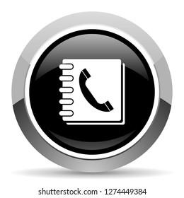 Phonebook vector steel icon. Chrome border round web button. Silver metallic pushbutton.