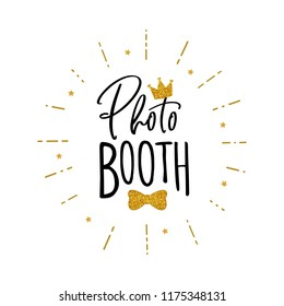 Photo booth lettering. Design in hipster style. Hand drawn words on white background.  Sign for wedding photo booth props. Icon with crown.