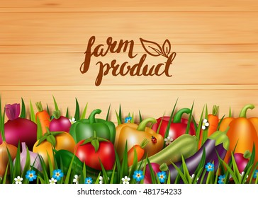 Photo realistic vector vegetables on the grass. Vegetarian healthy food. 3D. Concept design card with natural farm product. Wood background. Handwritten inscription. Modern brush calligraphy