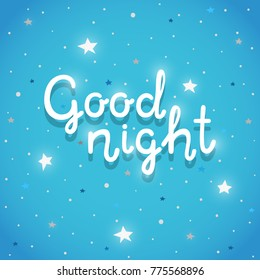 "Phrase ""Good night"", poster with hand drawn typography, modern lettering, vector."