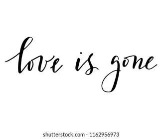 love is gone images stock photos vectors shutterstock