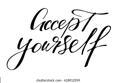 Phrase inspirational quotes lettering accept yourself handwritten black text isolated on white background vector. Each word is on the separate layer