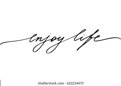 Phrase lettering text quote Enjoy life. Handwritten black text isolated on white background, vector