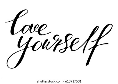 Phrase lettering writing quote love yourself handwritten black text isolated on white background vector. Each word is on the separate layer