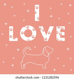 Phrase: I Love and dog. The message is decorated with traces. Template for design, print.