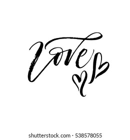 Phrase love with hearts. Phrase for Valentine's day. Ink illustration. Modern brush calligraphy. Isolated on white background.