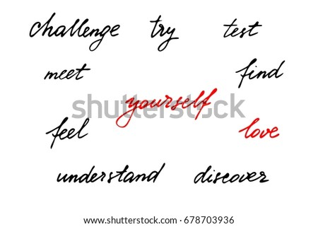 Phrases Motivational Quotes Script Handwriting Text Stock Vector
