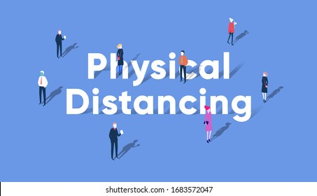 Physical Distance or social distancing to avoid spreading virus