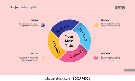 Pie chart with four elements. Business data Option diagram graph layout. Creative concept for project infographics presentation,. Can be used for topics like marketing, analysis, workflow.