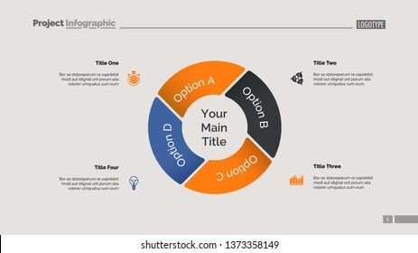 Pie chart with four elements. Diagram, option graph, layout. Business data. Creative concept for infographics, presentation, project. Can be used for topics like marketing, analysis, workflow.