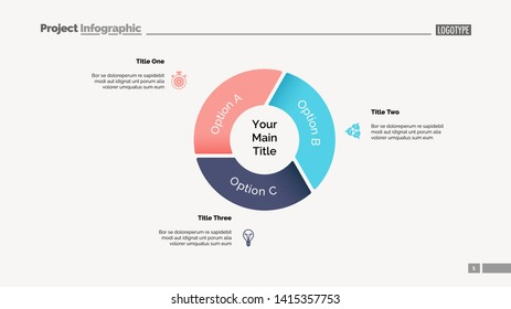 Pie chart with three elements. Diagram, option graph, layout. Business data. Creative concept for infographics, presentation, project. Can be used for topics like marketing, analysis, workflow.