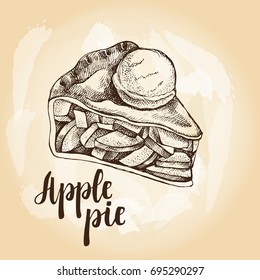 Piece of apple pie with scoop of ice cream. Food elements. Vector ink hand drawn illustration. Menu, signboard template with modern brush calligraphy style lettering.