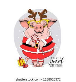 Pig in a Santa's red costume and in a mask deer horns, glasses and with a lollipop. Have a sweet Christmas - lettering quote. New year card composition, hand drawn style print. Vector illustration.
