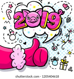 Pig is a symbol of 2019 new year. Santa Claus like in pop art style. Sign like in red mitten. 2019 with Head of the smiling Pig message in bubble. Vector illustration.
