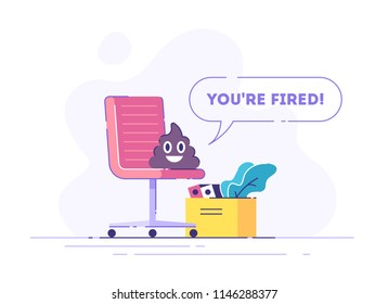 Pile of Poo emoji is sitting on a chair and speak YOU'RE FIRED. Funny concept of unemployment, jobless, employee job reduction and crisis. Comic vector illustration.