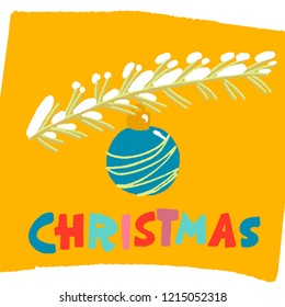 pine branch covered with snow with a beautiful blue Christmas ball. bright yellow background. the word Christmas in colored letters
