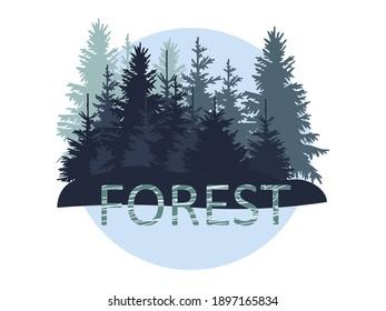 Pine forest with the inscription. Emblem. Blue. Milk colors. Vector illustration for web design, websites, print.