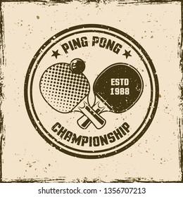 Ping pong vintage round emblem, label, badge or logo. Vector illustration on background with removable grunge textures