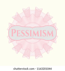 Pink abstract rosette with text Pessimism inside