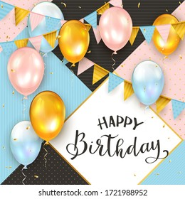 Pink, blue and black background with lettering Happy Birthday, golden holiday balloons, pennants and confetti. Illustration can be used for holiday design, poster, card, website, banners