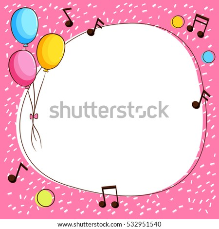 Pink Border Template Balloons Music Notes Stock Vector Royalty Free
