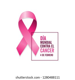 Pink cancer ribbon with spanish text and date. International cancer awareness day