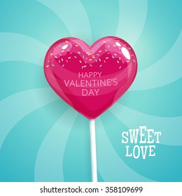 Pink candy on a stick in the form of heart. Happy Valentines Day postcard. Lollipop vector illustration.