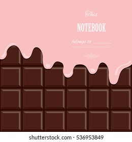 Pink cream melted on chocolate bar background. Cute design with sample text.