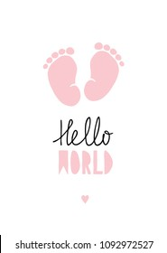 Pink Little Baby Feet Vector Card. Hand Drawn Baby Shower Illustration. Pink Baby Girl Footprints on a White Backround.Sweet Pink Little Heart on a White. Lovely Nursery Art.Hello World Vector Design.