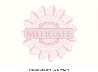 Pink money style emblem or rosette with text Mitigate inside