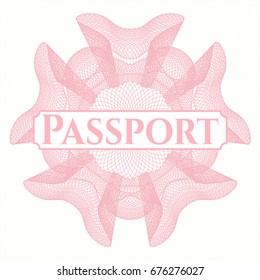 Pink money style emblem or rosette with text Passport inside