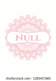 Pink money style rosette with text Null inside